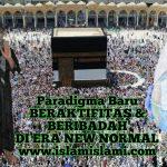 Panduan dan Tuntunan Muhamadiyah : Ibadah di Masjid Saat New Normal Wabah cobid19